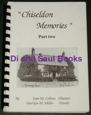 Chiseldon Memories, Part Two, by Joan Collins and Marilyn Miller